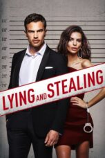 Nonton Online Lying and Stealing (2019) Sub Indo
