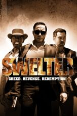 Nonton Movie Swelter (2014) Sub Indo