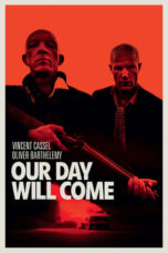 Nonton Online Our Day Will Come (2010) Sub Indo