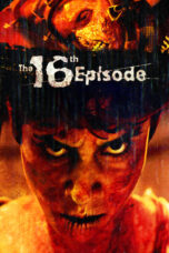 Nonton Movie The 16th Episode (2019) Sub Indo