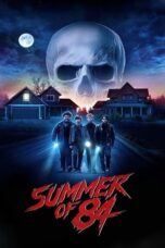 Nonton Movie Summer of 84 (2018) Sub Indo