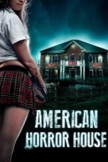 Nonton Online American Horror House (2012) Sub Indo