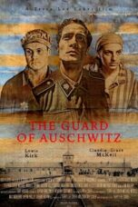 Nonton Movie The Guard of Auschwitz (2018) Sub Indo