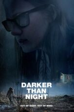 Nonton Online Darker than Night (2019) Sub Indo