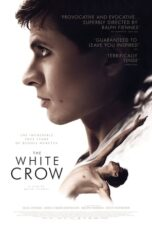 Nonton Online The White Crow (2018) Sub Indo