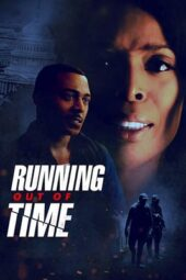 Nonton Online Running Out of Time (2019) Sub Indo