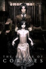 Nonton Movie The Empire of Corpses (2015) Sub Indo