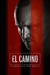 Nonton Online El Camino: A Breaking Bad Movie (2019) Sub Indo
