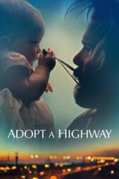 Nonton Online Adopt a Highway (2019) Sub Indo