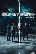 Nonton Online Home with a View of the Monster (2019) Sub Indo