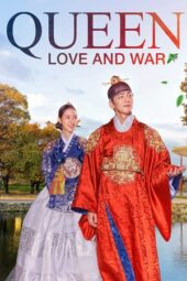 Nonton Online Queen: Love and War (2019) Sub Indo