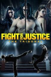 Nonton Online The Trigonal: Fight for Justice (2020) Sub Indo