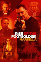 Nonton Online Rise of the Footsoldier: Marbella (2019) Sub Indo