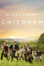 Nonton Online The Windermere Children (2020) Sub Indo