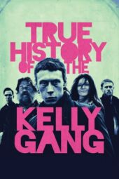 Nonton Online True History of the Kelly Gang (2019) Sub Indo