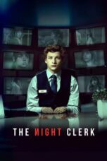 Nonton Online The Night Clerk (2020) Sub Indo