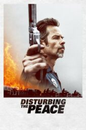 Nonton Online Disturbing the Peace (2020) Sub Indo