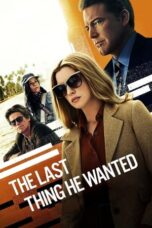 Nonton Online The Last Thing He Wanted (2020) Sub Indo