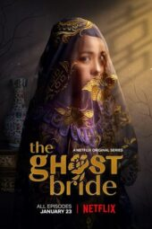 Nonton Online The Ghost Bride (2020) Sub Indo