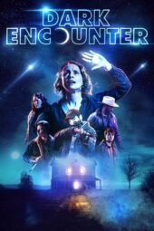Nonton Online Dark Encounter (2019) Sub Indo