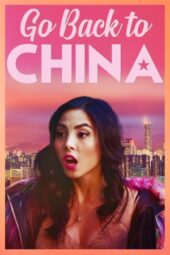 Nonton Online Go Back to China (2019) Sub Indo