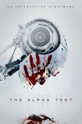 Nonton Online The Alpha Test (2020) Sub Indo