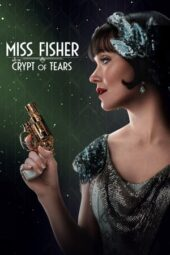 Nonton Online Miss Fisher & the Crypt of Tears (2020) Sub Indo