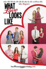 Nonton Online What Love Looks Like (2020) Sub Indo