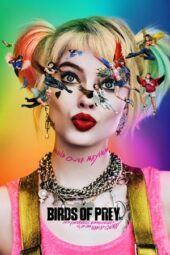 Nonton Online Birds of Prey: And the Fantabulous Emancipation of One Harley Quinn (2020) Sub Indo
