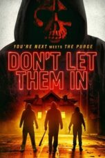 Nonton Online Don't Let Them In (2020) Sub Indo