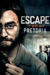 Nonton Online Escape from Pretoria (2020) Sub Indo