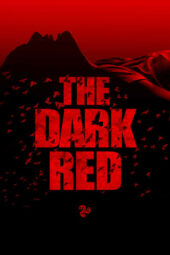 Nonton Online The Dark Red (2018) Sub Indo