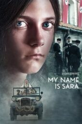 Nonton Online My Name Is Sara (2019) Sub Indo