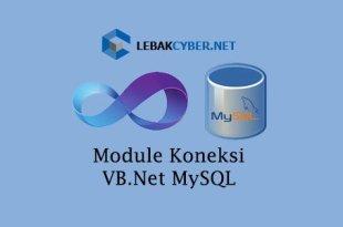 lebakcyber-vbnet-mysql-module-koneksi