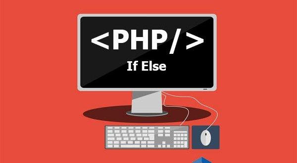 Tutorial Belajar PHP If Else