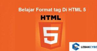 Belajar Format tag Di HTML 5