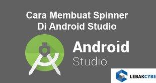 Cara Membuat Spinner Di Android Studio