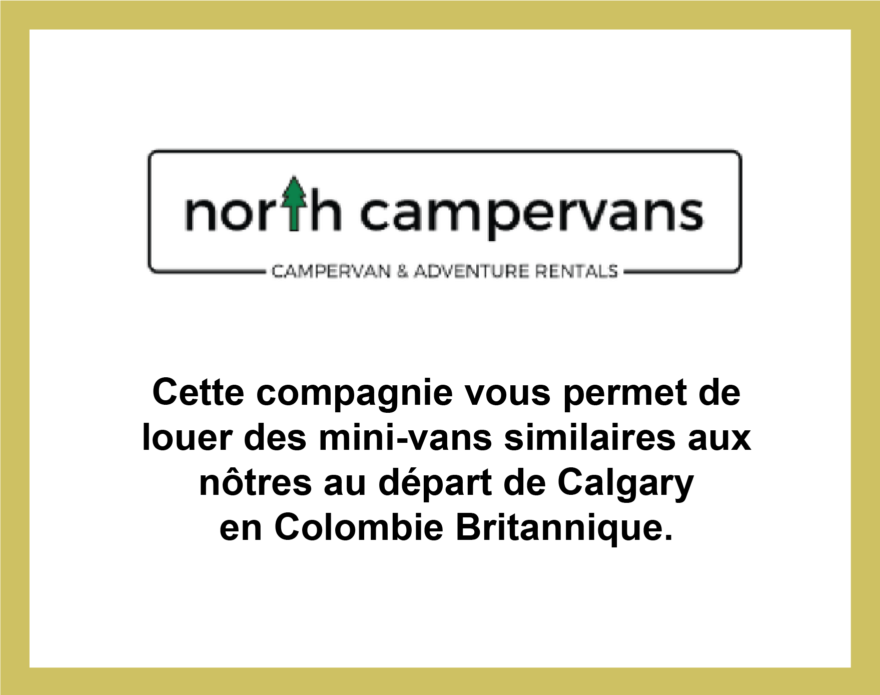 Partenariat avec North Campervans, locations de mini-vans en Colombie Britannique
