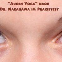 """Dr.Nakagawa """"Augen Yoga"""""""
