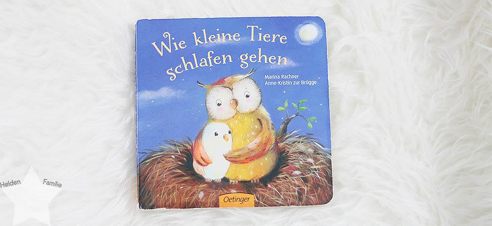 Buchtipp: Gute-Nacht-Bücher für 0 bis 2 Jährige - Wie kleine Tiere schlafen gehen