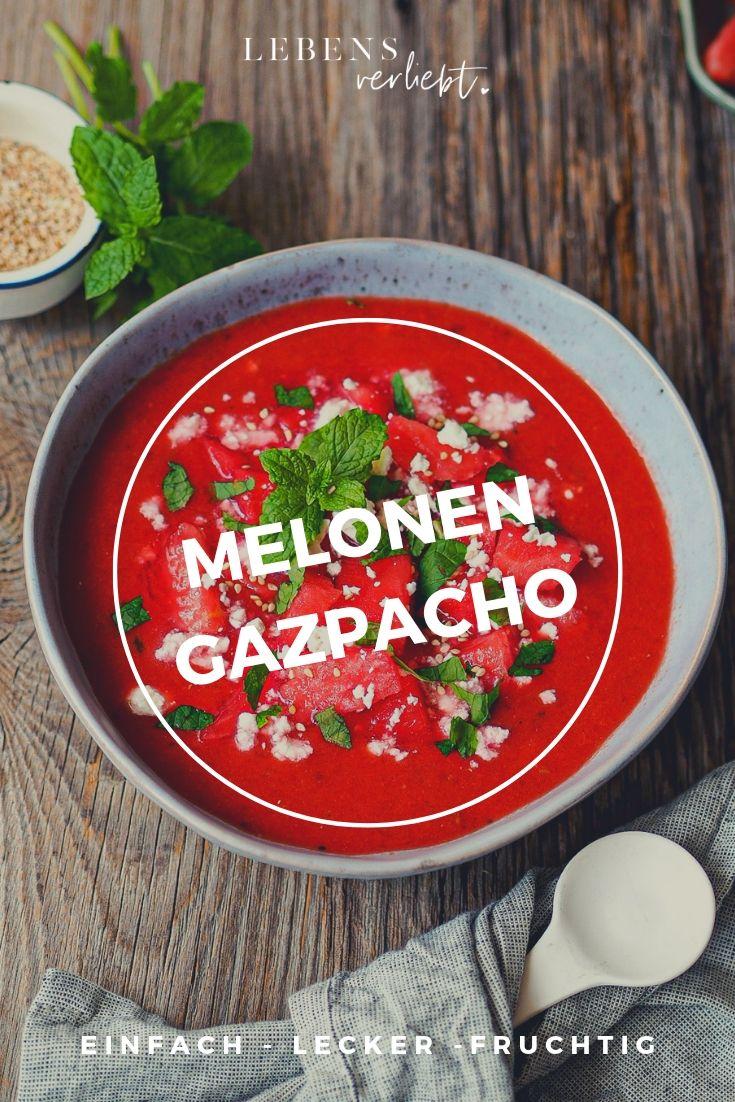 Melonen Gazpacho auf lebensverliebt.de