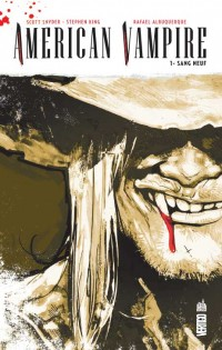 American Vampire, tome 1 : Sang neuf