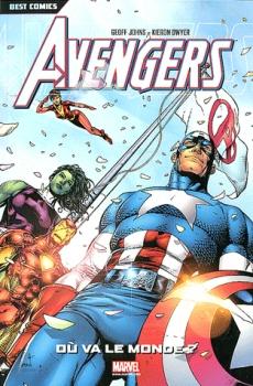 Avengers, tome 1 : Où va le monde ?