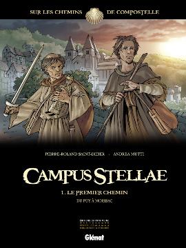 Campus Stellae, tome 1 : Le premier chemin