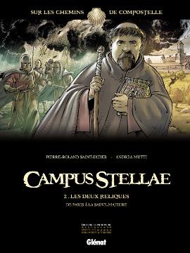 Campus Stellae, tome 2 : Les deux reliques