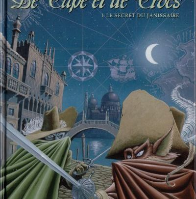 De Cape et de Crocs, tome 1 : Le secret du Janissaire