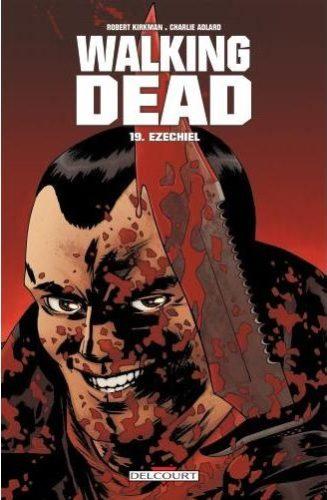 Walking Dead, tome 19 : Ezechiel