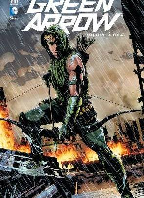 Green Arrow, tome 1 : Machine à tuer