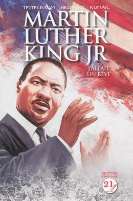 Martin Luther King : J'ai fait un rêve