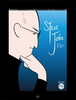 Steve Jobs, celui qui rêvait le futur
